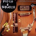 Pitch & Scratch/HAMBURG HUSTLE LP+CD