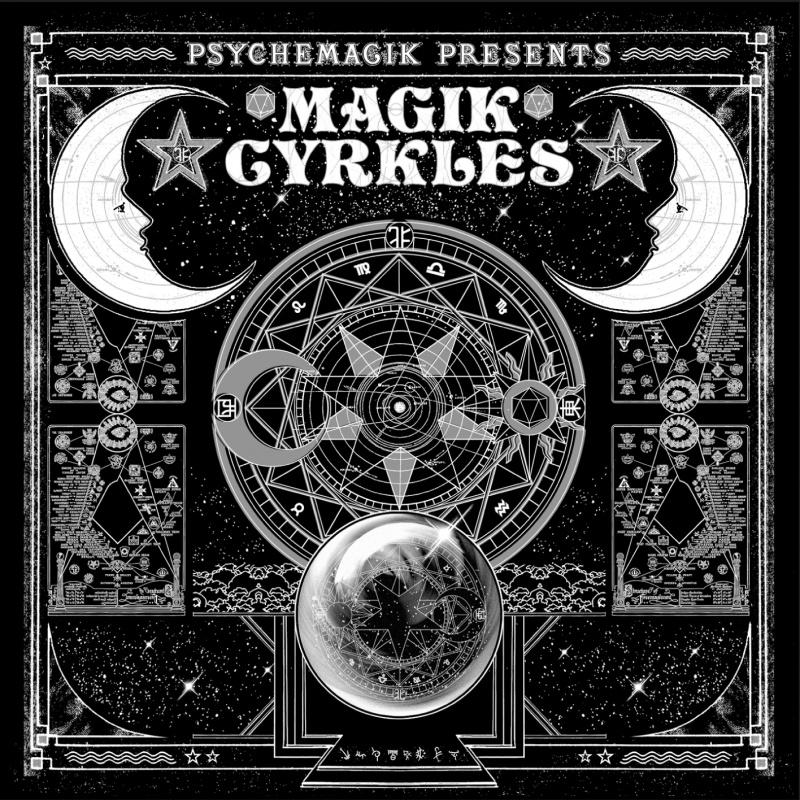 Psychemagik/PRESENTS MAGIK CYRKLES DCD