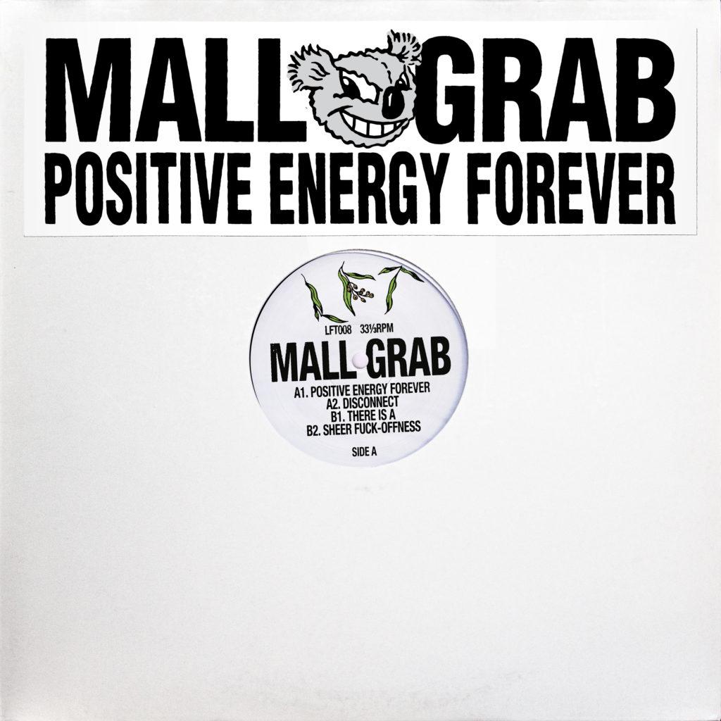 "Mall Grab/POSITIVE ENERGY FOREVER 12"""