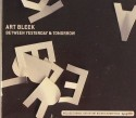 Art Bleek/BETWEEN YESTERDAY &... CD