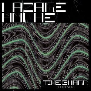 "Lazare Hoche/TIME GUARD REMIXES 12"""