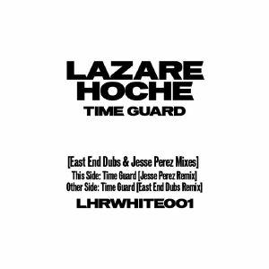 """Lazare Hoche/TIME GUARD (J PEREZ RX) 12"""""""
