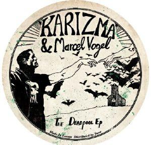 "Karizma & Marcel Vogel/DEADPOOL EP 12"""