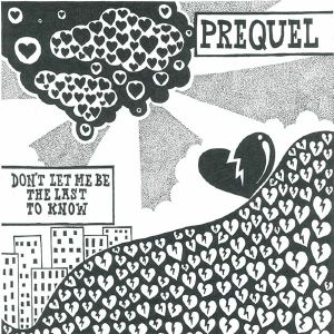 Prequel/DON'T LET ME BE THE LAST... 12""