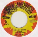 Lions, The/ROLL IT ROUND  7""