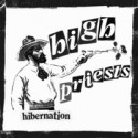 High Priests/HIBERNATION 7""
