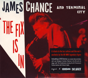 James Chance/FIX IS IN  CD + DVD