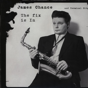 James Chance/FIX IS IN  LP