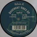 """Kelvin K/BASEMENT VIBES EP 12"""""""