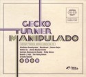 Gecko Turner/MANIPULADO CD