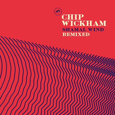 Chip Wickham/SHAMAL WIND REMIXED 12""