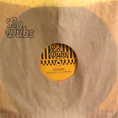 Egoless/RAINBOW DUB 12""