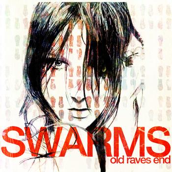 Swarms/OLD RAVES END CD