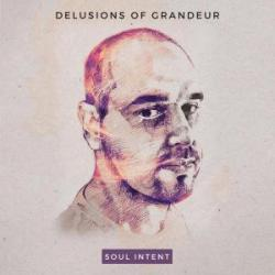 Soul Intent/DELUSIONS OF GRANDEUR DLP