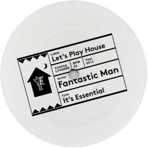 Fantastic Man/IT'S ESSENTIAL 12""