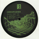 "Cardopusher/PSYOPS PT. 2 12"""