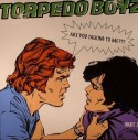 Torpedo Boyz/ARE YOU #2 SKEEWIFF RMX 12""