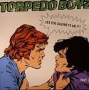 "Torpedo Boyz/ARE YOU #2 SKEEWIFF RMX 12"""