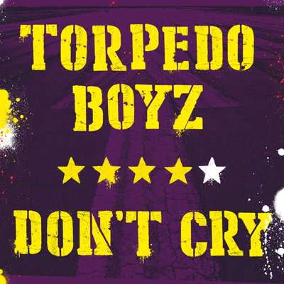 Torpedo Boyz/DON'T CRY LP
