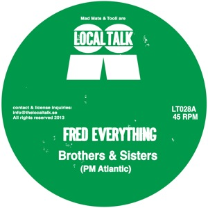 Fred Everything/BROTHERS & SISTERS 12""