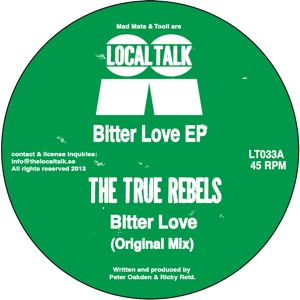 True Rebels, The/BITTER LOVE EP 12""