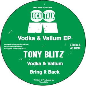 Tony Blitz/VODKA & VALIUM 12""