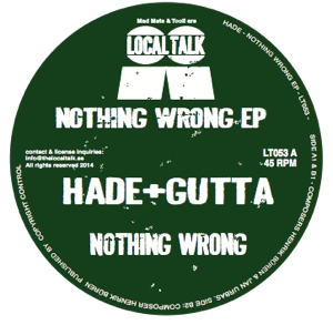 "Hade & Gutta/NOTHING WRONG EP 12"""