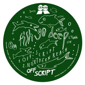 """Fish Go Deep/OFF SCRIPT 12"""""""