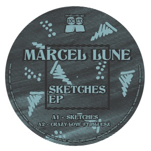 """Marcel Lune/SKETCHES EP 12"""""""