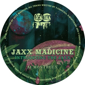 Jaxx Madicine/INTRODUCING THE JAXX 12""