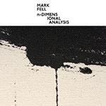 "Mark Fell/N-DIMENSIONAL ANALYSIS 12"""