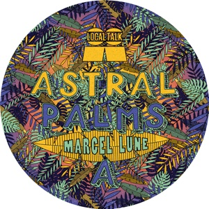 Marcel Lune/ASTRAL PALMS LP