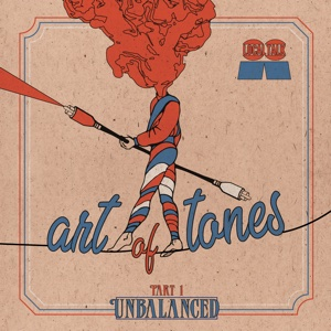Art Of Tones/UNBALANCED PART 1 LP