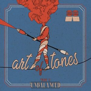 Art Of Tones/UNBALANCED PART 2 LP