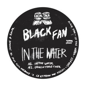 """Black Fan/IN THE WATER 12"""""""