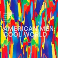 "American Men/COOL WORLD D12"""
