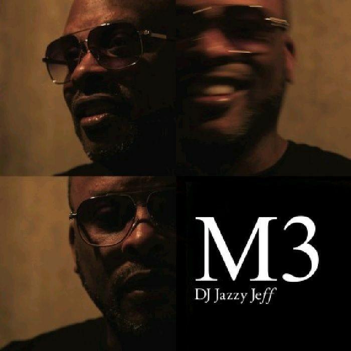 DJ Jazzy Jeff/M3 GATEFOLD DLP