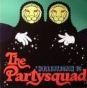 """Partysquad/HOLLERTRONIX #10 EP 12"""""""