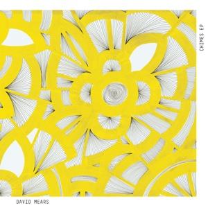 "David Mears/CHIMES EP 12"""