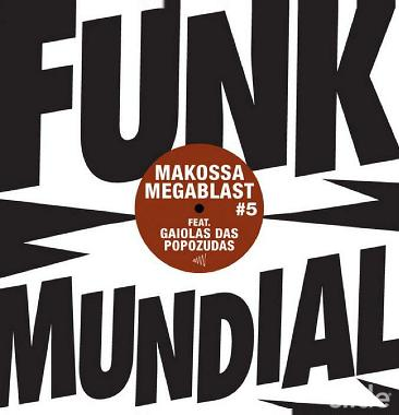 "Makossa & Megablast/FUNK MUNDIAL #5 12"""
