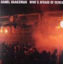 Daniel Haaksman/WHO'S AFRAID OF..RMX 12""