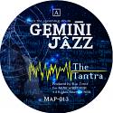 "Gemini Jazz/THE TANTRA 12"""