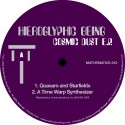 Hieroglyphic Being/COSMIC DUST EP 12""