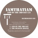 IAMTHATIAM/AND ON THE THIRD DAY EP 12""