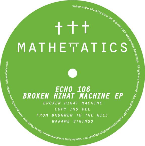 """Echo 106/BROKEN HIHAT MACHINE 12"""""""
