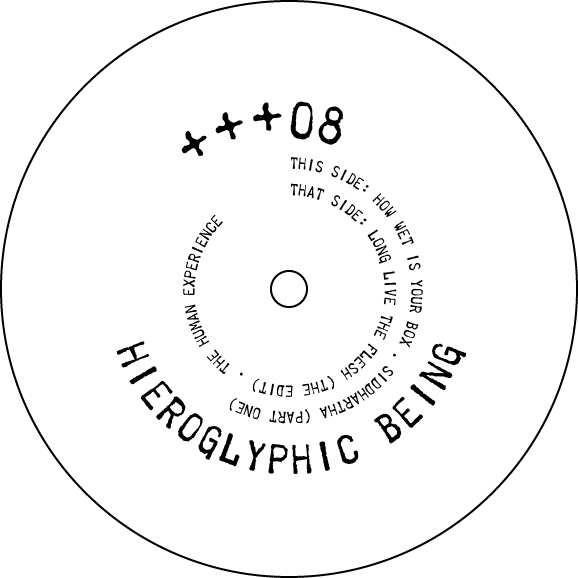 Hieroglyphic Being/THE HUMAN +++EP#8 12""