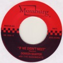 Doreen Shaffer & Bashment/IF WE DIDNT 7""