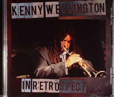Kenny Wellington/IN RETROSPECT CD
