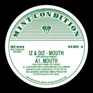 """Iz & Diz/MOUTH (PEPE BRADDOCK RMX'S) 12"""""""