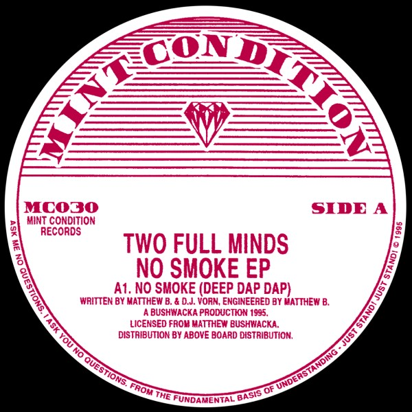 Two Full Minds/NO SMOKE EP 12""